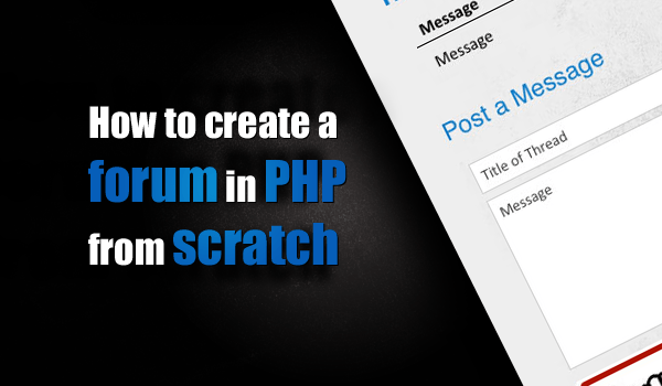 Build a simple forum in PHP and MySQL